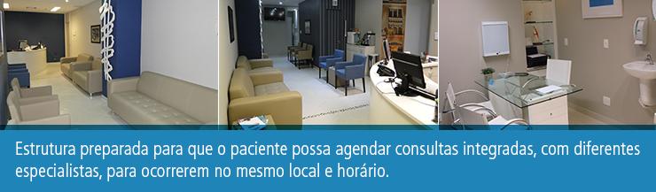 Estrutura preparada para que o paciente possa agendar consultas integradas, com diferentes especialistas, para ocorrerem no mesmo local e horário.
